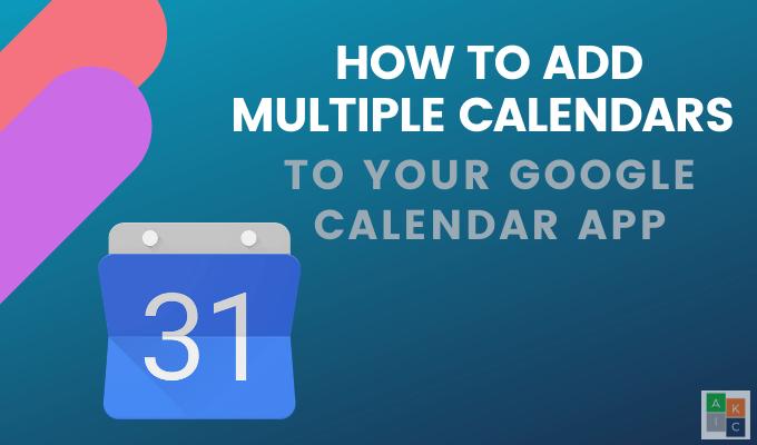 Cómo combinar varios calendarios de Google