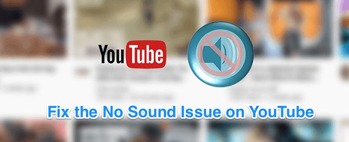 Cómo reparar la falta de sonido en YouTube