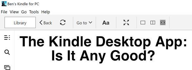 La aplicación de escritorio Kindle: ¿es buena?
