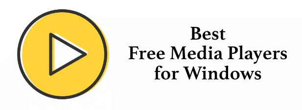 Los 7 mejores reproductores multimedia gratuitos para Windows