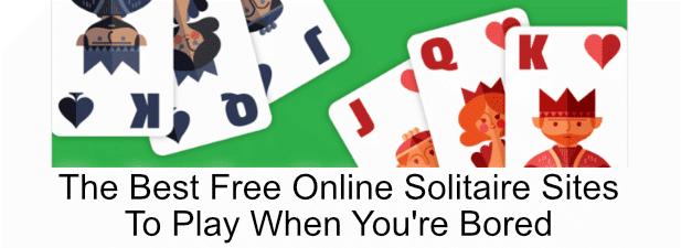 Los 7 mejores sitios gratuitos de solitario en línea para jugar cuando estás aburrido