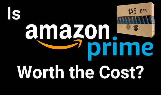 ¿Vale la pena el costo de Amazon Prime?