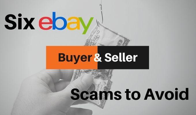 6 estafas de compradores y vendedores de eBay para detectar y evitar