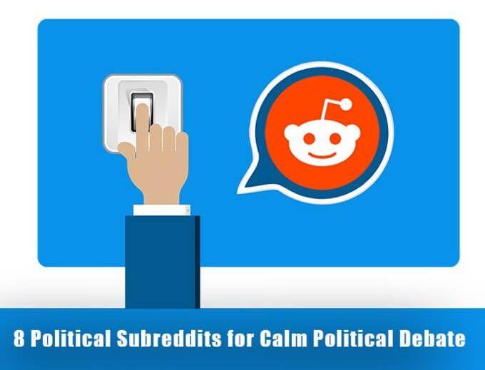 8 políticas de subreddits para un debate político tranquilo