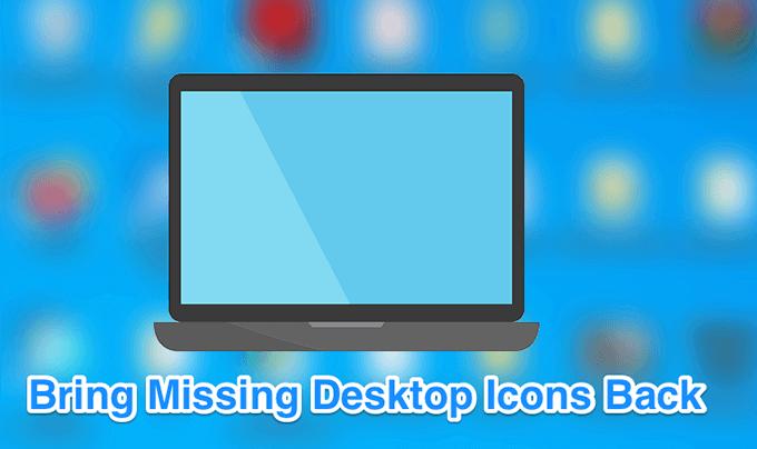 Arregle los íconos del escritorio que faltan o desaparecen en Windows