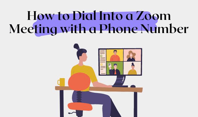 Cómo acceder a una reunión de Zoom con un número de teléfono