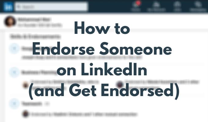Cómo aprobar a alguien en LinkedIn (y obtener la aprobación)