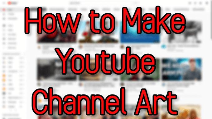 Cómo crear una imagen de canal de YouTube