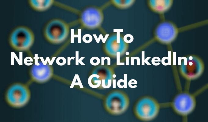 Cómo establecer contactos en LinkedIn: una guía
