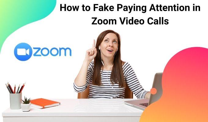 Cómo fingir prestar atención a las videollamadas con zoom