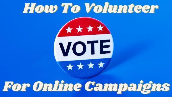 Cómo ser voluntario para una campaña política en línea
