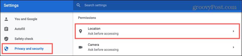 Privacidad y seguridad de Chrome, Ubicación