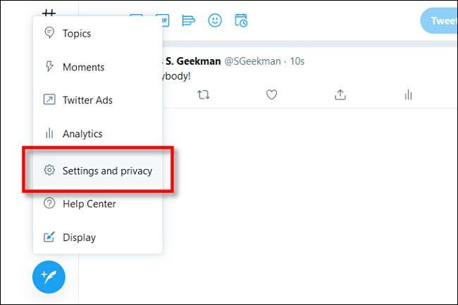 """En Twitter en la web, haga clic en """"Configuración y privacidad."""""""