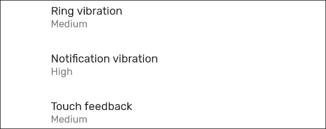 Ajustar las llamadas, notificaciones y la fuerza de la vibración háptica en Android